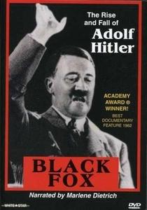 Black Fox: The True Story of Adolf Hitler - Poster / Capa / Cartaz - Oficial 1