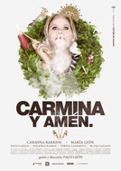 Carmina & Amen (Carmina y Amen)