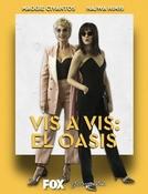 Vis a vis: El Oasis (Vis a vis: El Oasis)