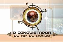 O Conquistador Do Fim Do Mundo - Poster / Capa / Cartaz - Oficial 1