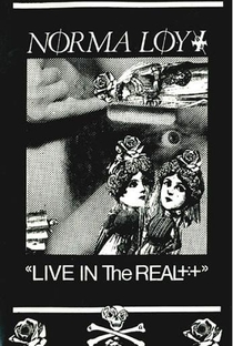 Norma Loy: Live In The Real - Poster / Capa / Cartaz - Oficial 1