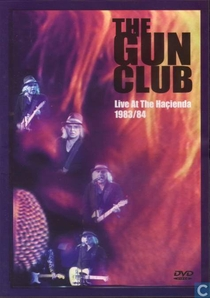 Gun Club- Live at the Hacienda - Poster / Capa / Cartaz - Oficial 1
