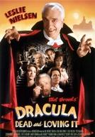 Drácula: Morto mas Feliz (Dracula: Dead and Loving It)