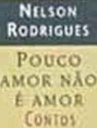 Pouco Amor Não É Amor - Poster / Capa / Cartaz - Oficial 1