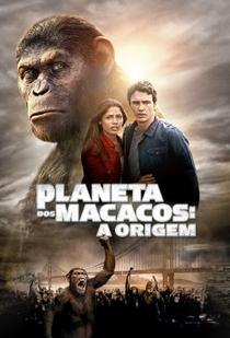 Planeta dos Macacos: A Origem - Poster / Capa / Cartaz - Oficial 8