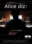Alice diz: (Alice diz:)