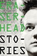 DAVID LYNCH Eraserhead Stories (DAVID LYNCH Eraserhead Stories)