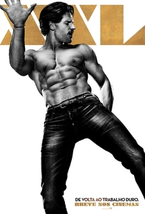 Magic Mike XXL - Poster / Capa / Cartaz - Oficial 18