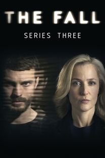 The Fall (3ª Temporada) - Poster / Capa / Cartaz - Oficial 1