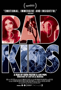 The Bad Kids - Poster / Capa / Cartaz - Oficial 1