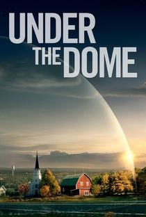 Under the Dome (2ª Temporada) - Poster / Capa / Cartaz - Oficial 4