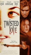 Amor Sinistro (Twisted Love)