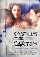 Castelos de Papel (Castillos de Cartón)