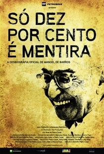 Só Dez Por Cento é Mentira - Poster / Capa / Cartaz - Oficial 1
