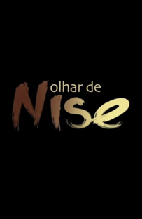Olhar de Nise - Poster / Capa / Cartaz - Oficial 1