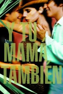 E Sua Mãe Também - Poster / Capa / Cartaz - Oficial 9