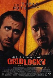 Gridlock'd - Na Contra Mão - Poster / Capa / Cartaz - Oficial 4
