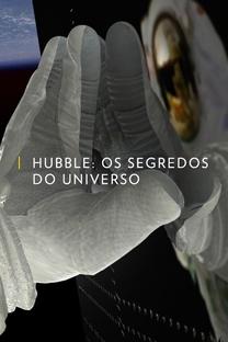 Hubble: Os Segredos do Universo - Poster / Capa / Cartaz - Oficial 1