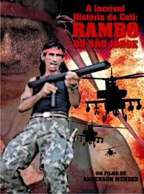 A incrivel historia de Coti: Rambo do São Jorge - Poster / Capa / Cartaz - Oficial 1