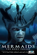 Sereias: O Corpo Encontrado (Mermaids: The Body Found)