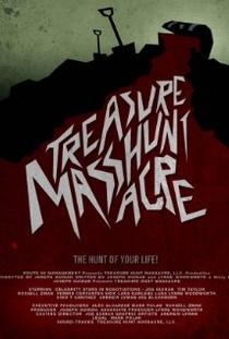 Treasure Hunt Massacre - Poster / Capa / Cartaz - Oficial 1