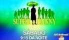 Super Nanny - Chamada - 17/07/2010