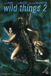 Garotas Selvagens 2 - Poster / Capa / Cartaz - Oficial 3