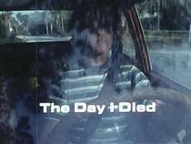 The Day I Died - Poster / Capa / Cartaz - Oficial 1