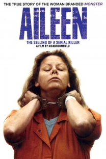 Aileen Wuornos: The Selling of a Serial Killer - Poster / Capa / Cartaz - Oficial 1