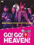 Go! Go! Heaven! (GO!GO!HEAVEN!)