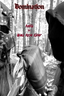 Domination: Rellik Vs. The Black Rose Killer - Poster / Capa / Cartaz - Oficial 1