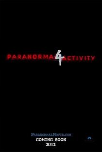 Atividade Paranormal 4 - Poster / Capa / Cartaz - Oficial 2