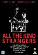 Todos Muito Estranhos (All the Kind Strangers)