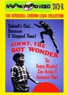 Jimmy, the Boy Wonder (Jimmy, the Boy Wonder)