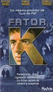 Fator K - Poster / Capa / Cartaz - Oficial 1