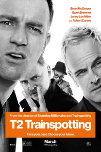 T2: Trainspotting - Poster / Capa / Cartaz - Oficial 2