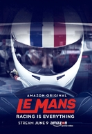 Le Mans: Racing is Everything (Le Mans: Racing is Everything)