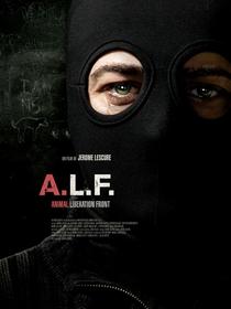 A.L.F. (Animal Liberation Front) - Poster / Capa / Cartaz - Oficial 1