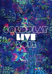 Coldplay Live 2012 - Poster / Capa / Cartaz - Oficial 1