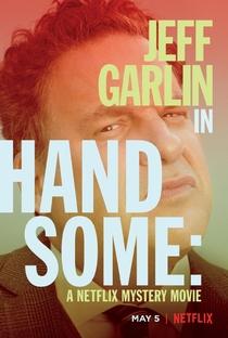 Handsome: Um Filme De Mistério Netflix - Poster / Capa / Cartaz - Oficial 1
