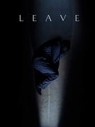 Leave (Leave)