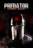 Predador – Idade das Trevas (Predator Dark Ages)