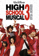 High School Musical 3: Ano da Formatura (High School Musical 3: Senior Year)