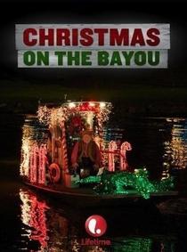 Christmas on the Bayou - Poster / Capa / Cartaz - Oficial 2