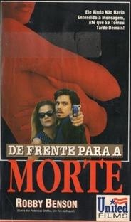 De Frente Para A Morte - Poster / Capa / Cartaz - Oficial 1