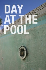 Day at the Pool - Poster / Capa / Cartaz - Oficial 1