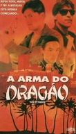 A Arma do Dragão (Hu xue tu long zhi hong tian xian jing)