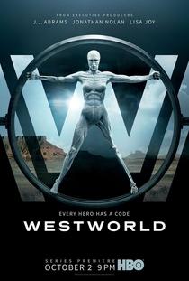 Westworld (1ª Temporada) - Poster / Capa / Cartaz - Oficial 1
