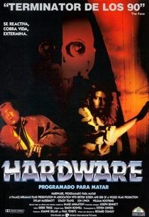 Hardware - O Destruidor do Futuro - Poster / Capa / Cartaz - Oficial 7