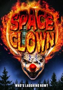 Space Clown - Poster / Capa / Cartaz - Oficial 1